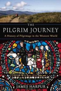 """The Pilgrim Journey"" by James harpur"